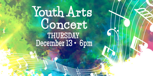 Youth Arts Concert, December 13
