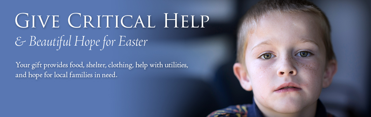 GIVE CRITICAL HELP AND BEAUTIFUL HOPE FOR EASTER