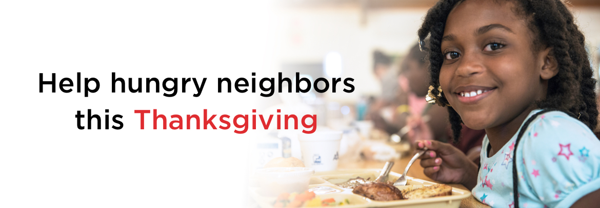 Help hungry neighbors this Thanksgiving.