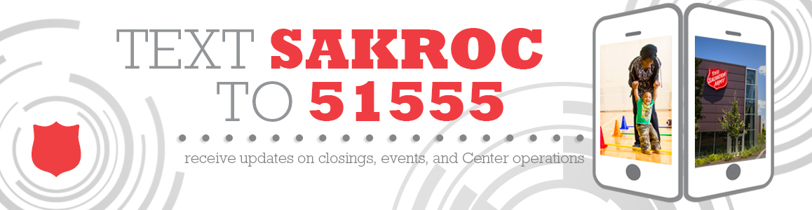 Text SAKROC to 51555 and Stay Informed!