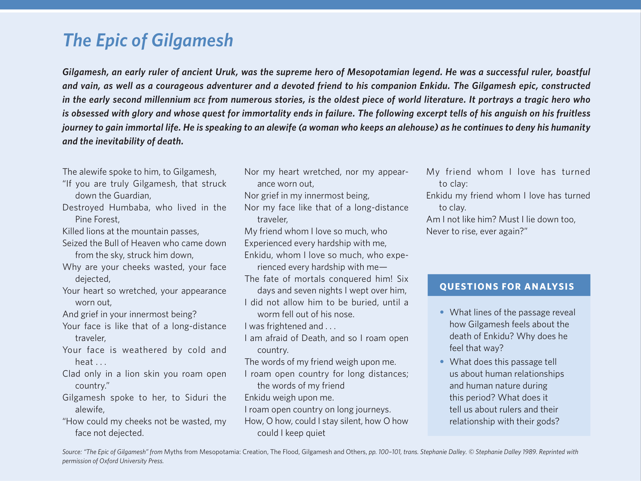 what does this passage from the epic of gilgamesh tell us about  what does this passage from the epic of gilgamesh tell us about human relationships and human nature during this period and what does it tell us about