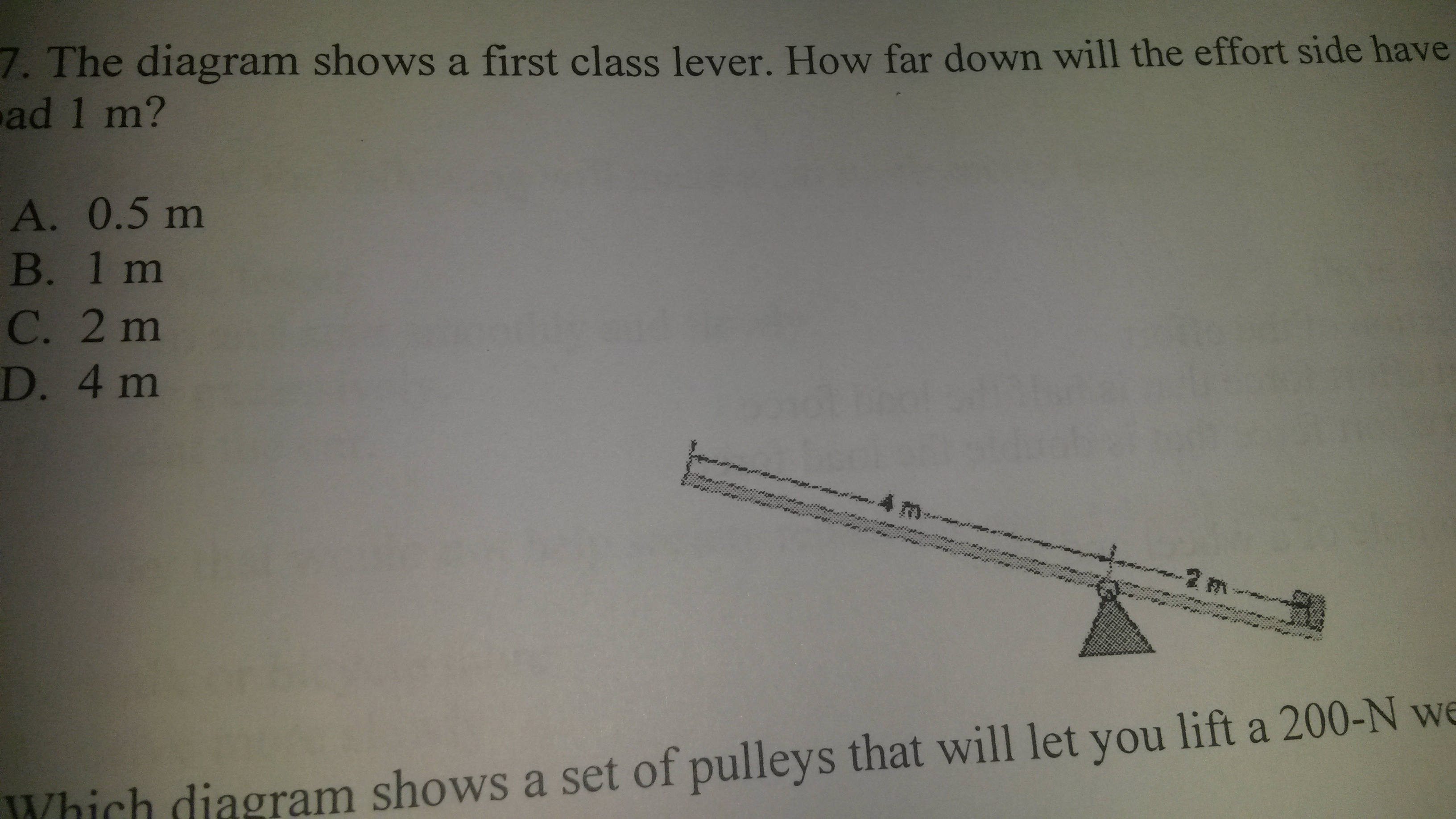 The diagram shows a first class lever. How far down will the effort ...