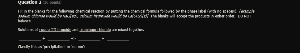 How do I fill in this reaction between copper II bromide and
