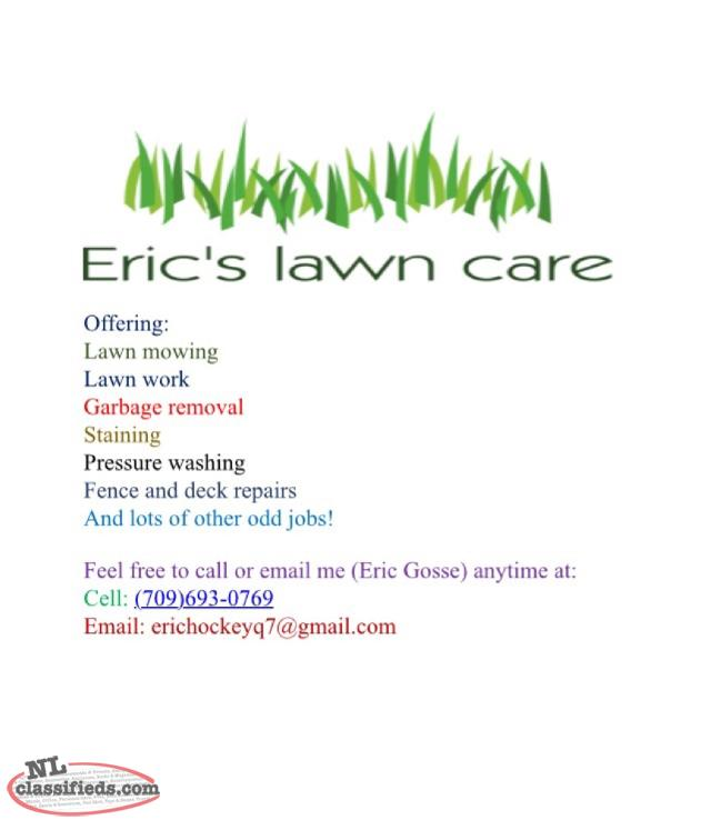 Lawn Mowing, Lawn Work, Staining, Dump Runs, Pressure Washing