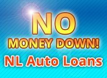 NL Auto Loans - No Money Down!