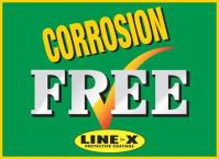 Get Corrosion FREE with LINE-X! Never worry about Rust again!