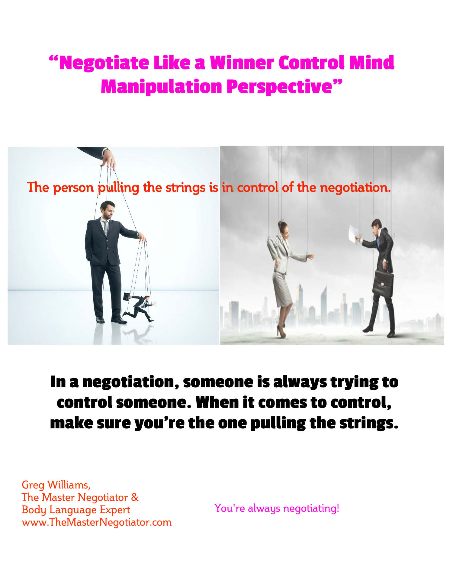 Negotiate Negotiation Winner Control Mind Manipulation Perspective