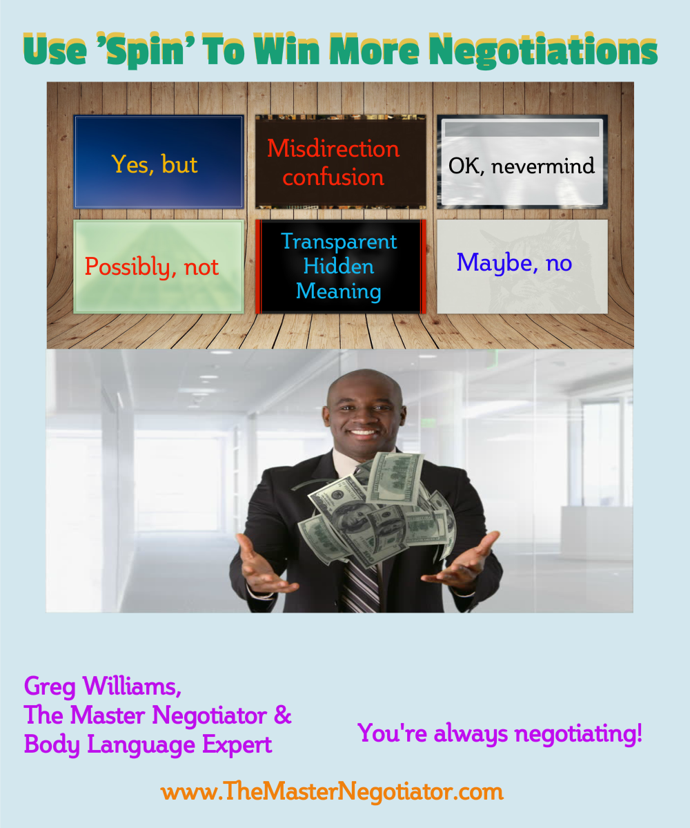 Use Spin To Win More Negotiations