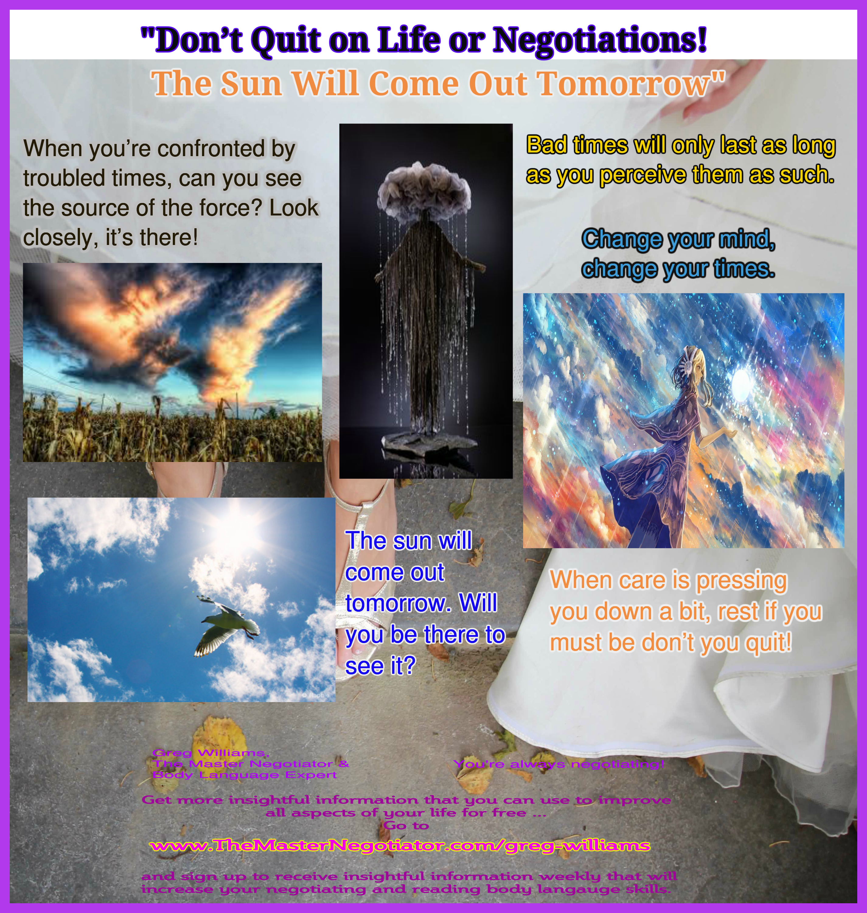 Dont Quit on Life or Negotiations The Sun Will Come Out Tomorrow