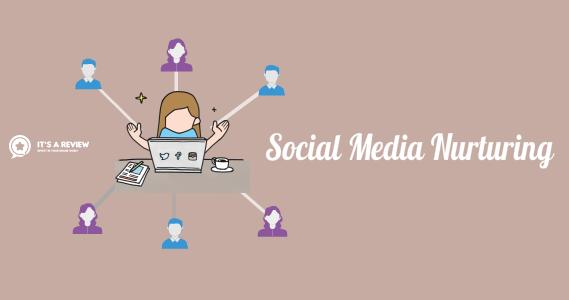 Social Media Nurturing