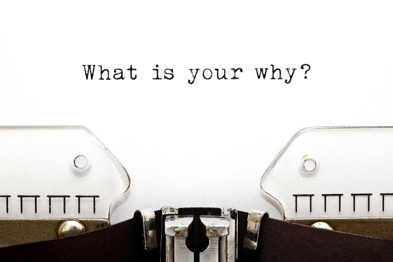 what is your why?