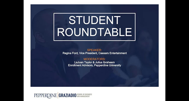 Pepperdine Student Roundtable