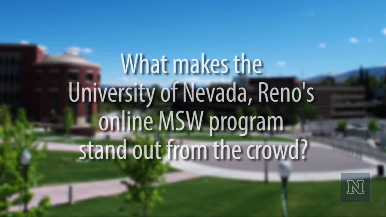 Image with text: What makes UNR's online MSW program unique?