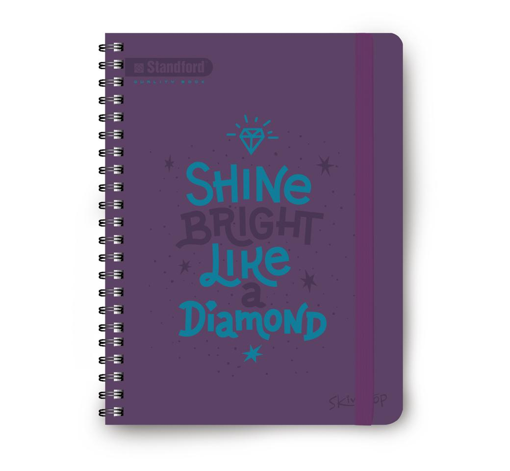 Cuaderno Anillado  Skin Top Shine Bright Like a Diamond  A4 x 160 Hojas Standford