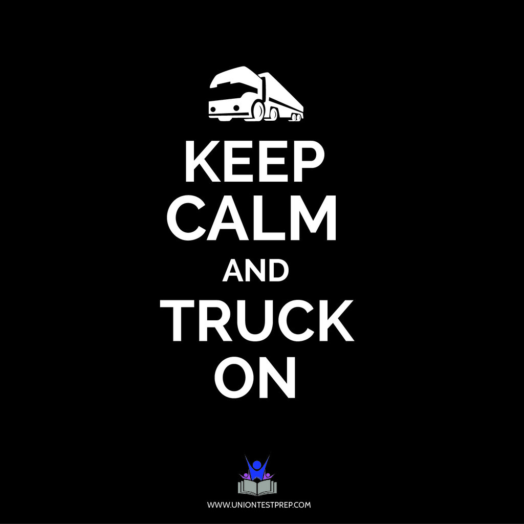 Keep Calm and Truck On