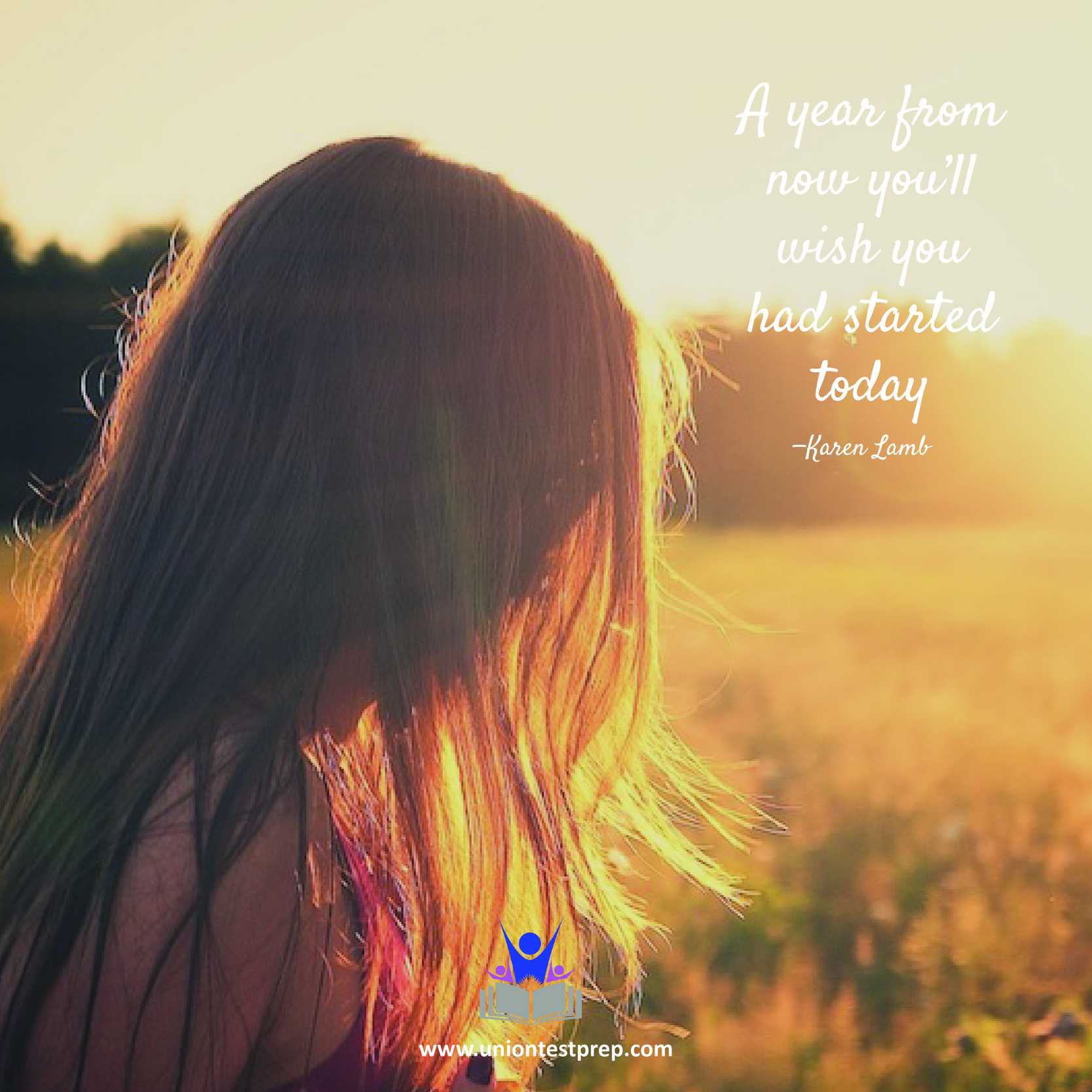 a year from now you'll wish you had started today karen lamb