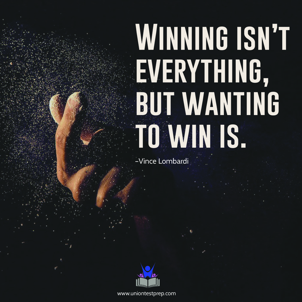 winning isn't everything but wanting to win is –vince lombardi