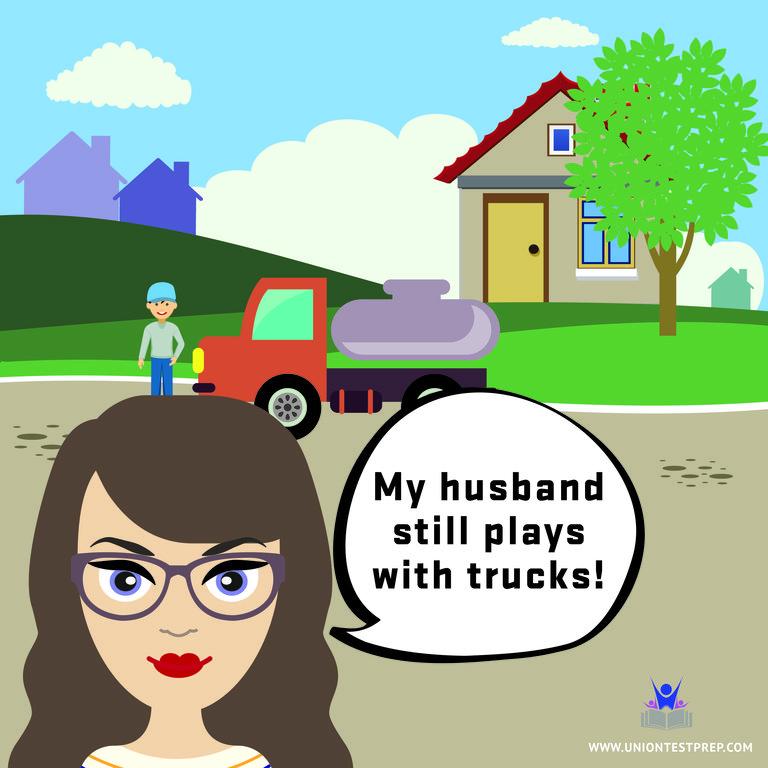 My Husband Still Plays With Trucks!