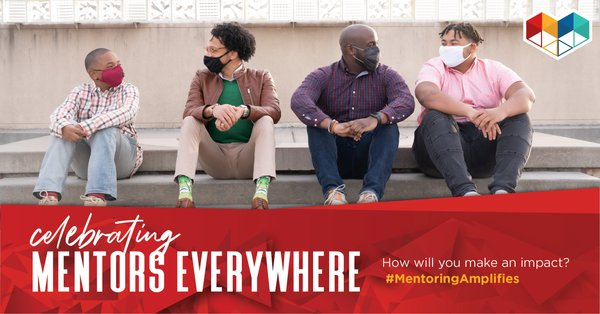 January is National Mentoring Month, which has focused national attention on how each of us can help ensure positive outcomes for others.