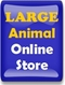 Large Animal Online Store