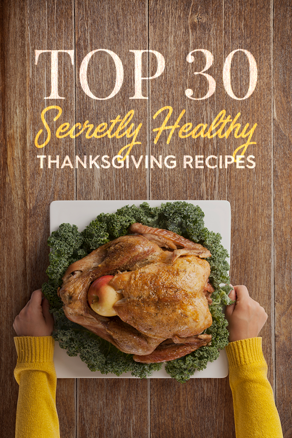 Top 30 secretly healthy thanksgiving recipes blog dashing dish looking to bring a healthier dish to thanksgiving this year but you dont want anyone to know it is actually healthy here are dashing dishs top 30 forumfinder Choice Image