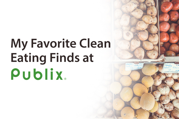 Favorite Clean Eating Finds From Publix | Blog | Dashing Dish