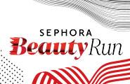 Sephora Beauty Run 2021