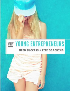 young entrepreneurs, life coaching, female coaching, business women, moms, college grads, bloggers, freelance, writers, careers, goals