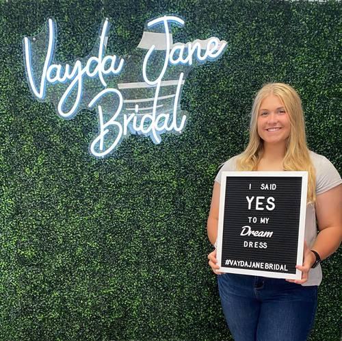 Vayda Jane Bridal - She said yes to the dress!