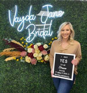 Vayda Jane Bridal - She said yes to the dress!