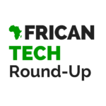 African Tech Round-up