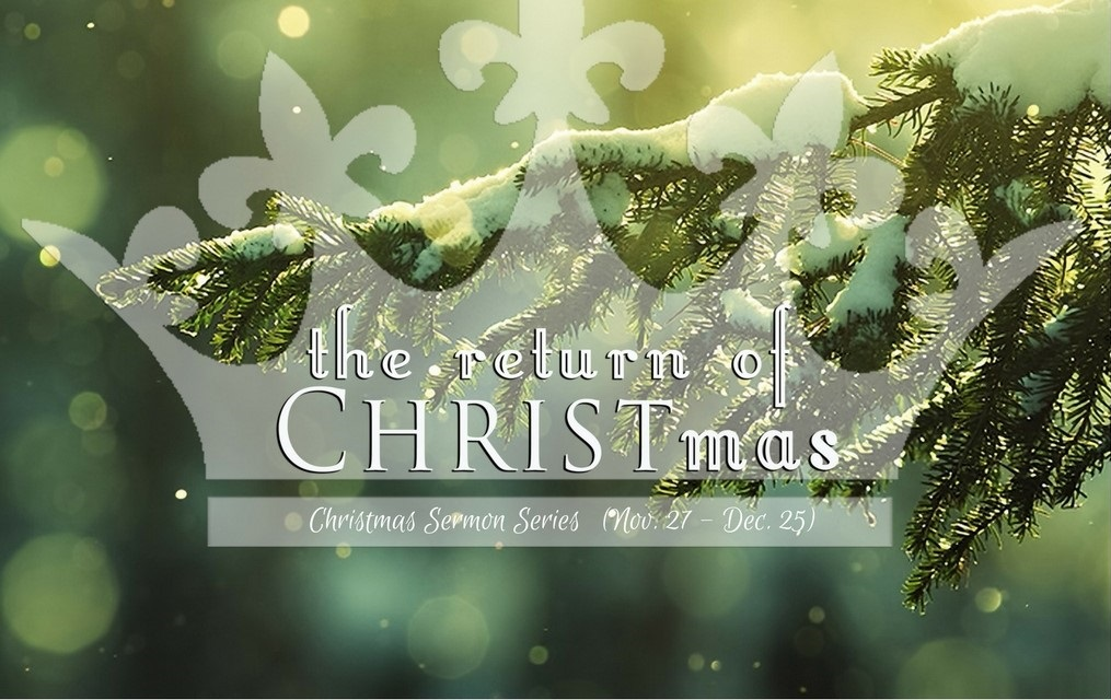 The Return of CHRISTmas