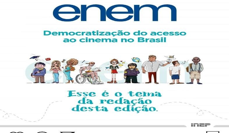 Tema da redação do Enem 2019 é Democratização do acesso ao cinema no Brasil