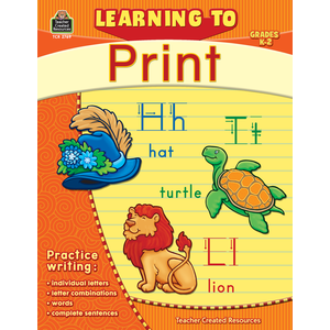 TCR 2769 LEARNING TO PRINT GRADES K-2