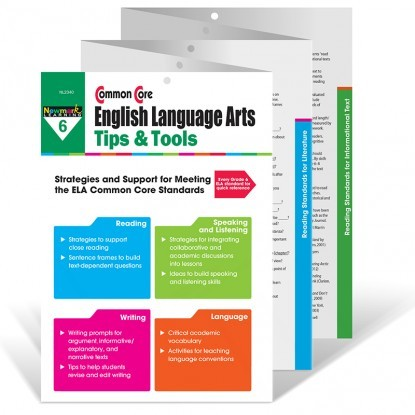 NL 2340 COMMON CORE ENGLISH LANGUAGE ARTS TIPS TOOLS GR 6