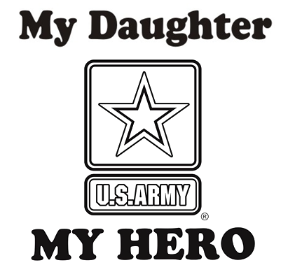 My Daughter My Hero Army T Shirt Apparel Military Pride Online