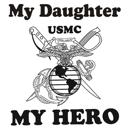 My Daughter My Hero Marine Corps Hoodie Apparel Military Pride
