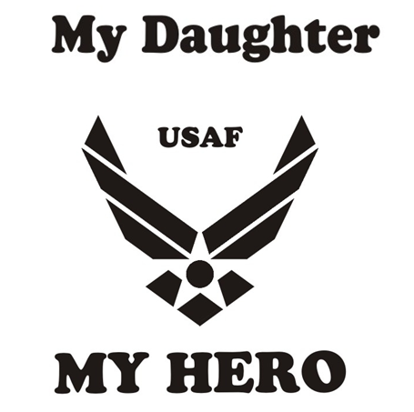 My Daughter My Hero Air Force T Shirt Apparel Military Pride Online