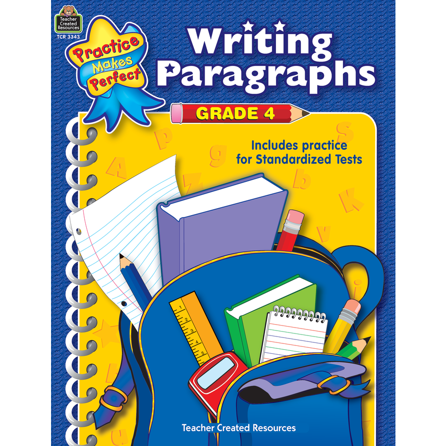 TCR 3343 PRACTICE MAKES PERFECT WRITING PARAGRAPHS G 4