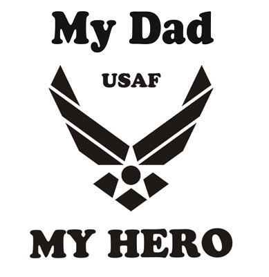 My Dad My Hero Air Force Long Sleeve T Shirt Apparel Military