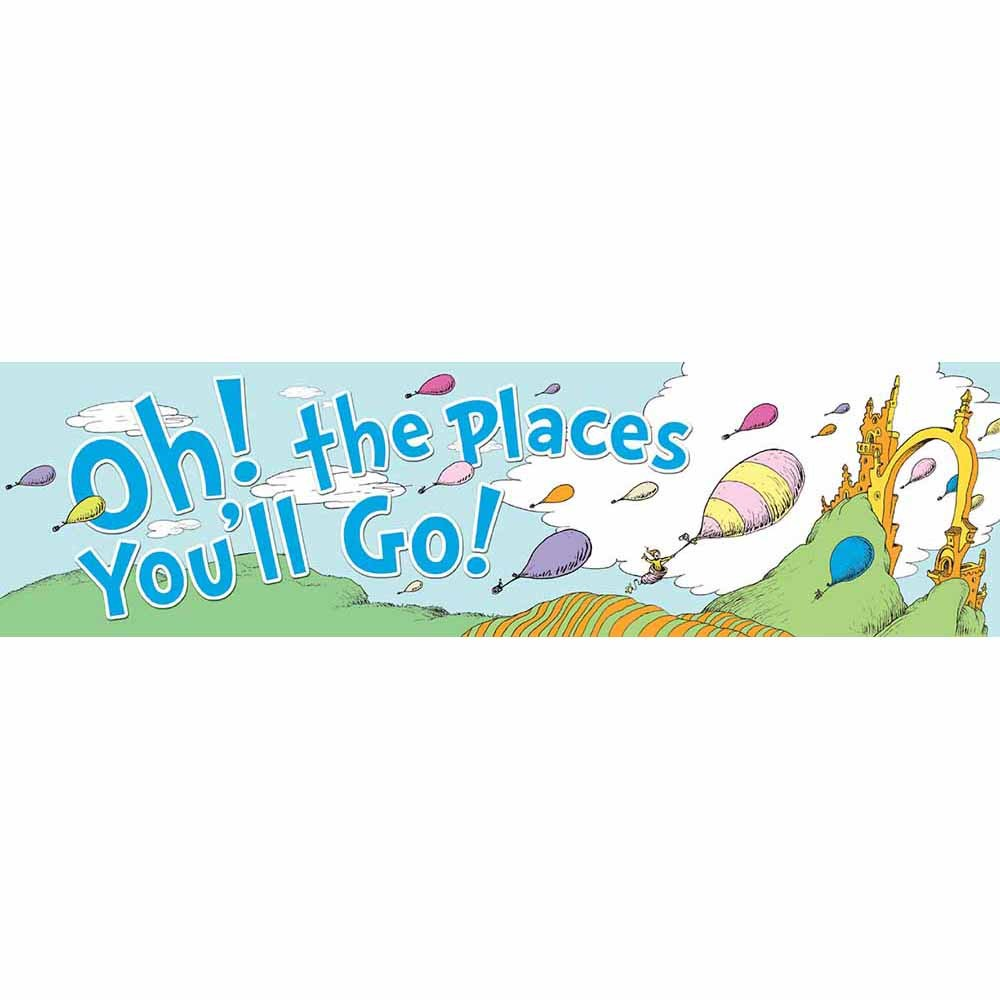 EU 849581 DR SEUSS OH THE PLACES YOU'LL GO BANNER