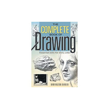 The Complete Book of Drawing - essential skills for every artist