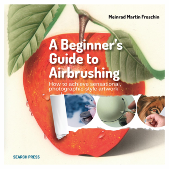 Beginner's Guide To Airbrushing Techniques