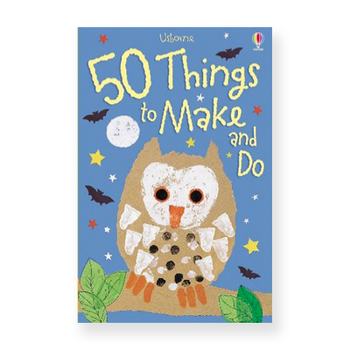 Usborne 50 Things to Make and Do