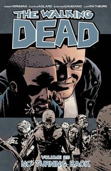 Walking Dead Vol 25 No Turning Back (MR) Image