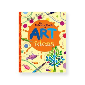 The Usborne Book of Art Ideas