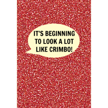 It's Beginning to Look A Lot Like Crimbo! Card