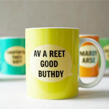 Av A Reet Good Buthdy Mug