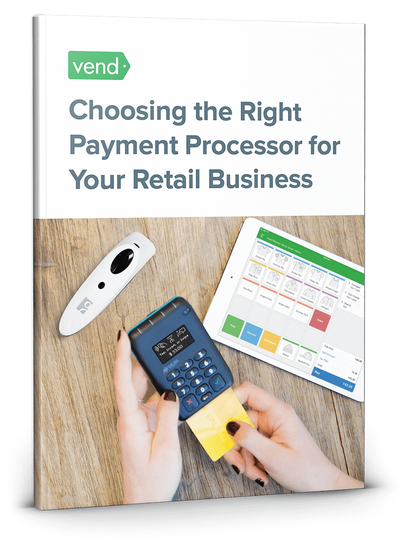 The definitive guide to choosing a payment processor for your retail business.