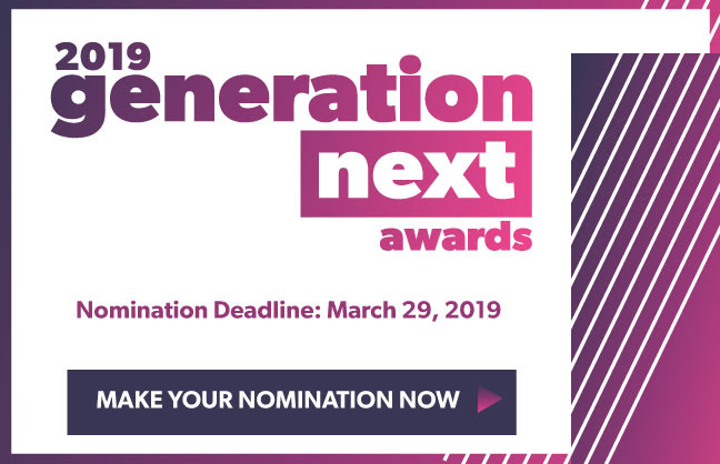 Nominate for the 2019 Generation Next Awards by March 29!